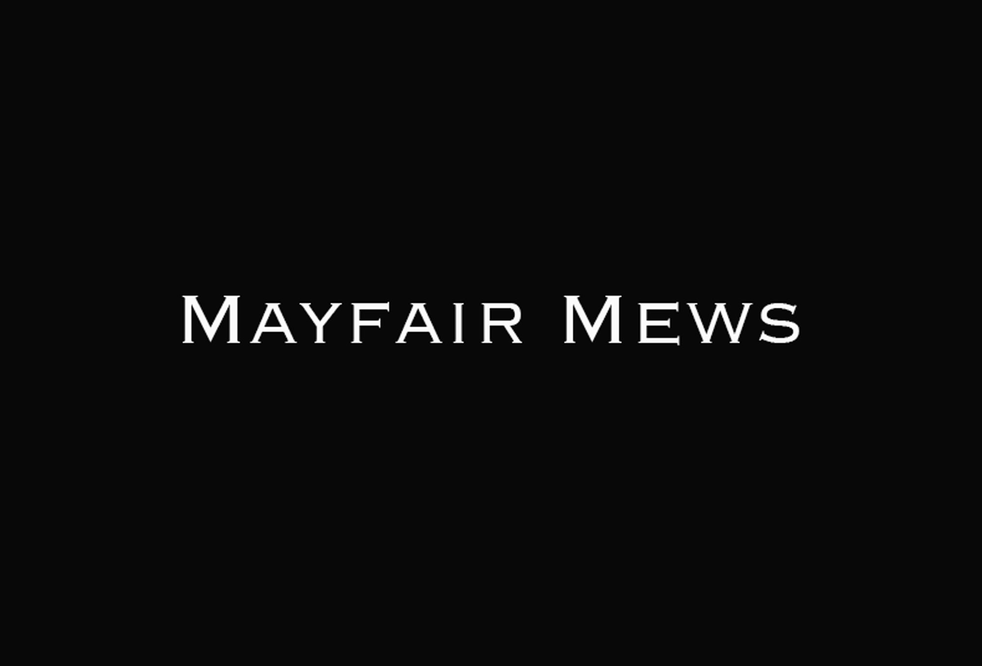 Mayfair Mews